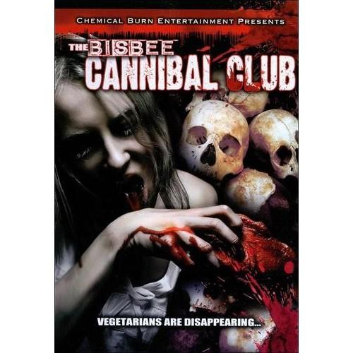 The Bisbee Cannibal Club [DVD]