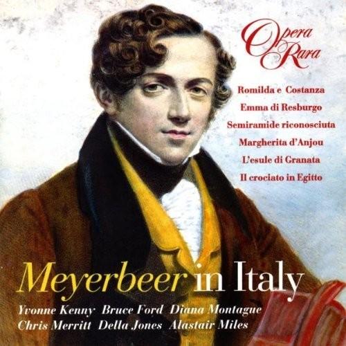 Meyerbeer: Meyerbeer In Italy - Opera Excerpts