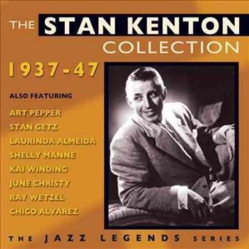 Stan Kenton - The Stan Kenton Collection: 1937-1947