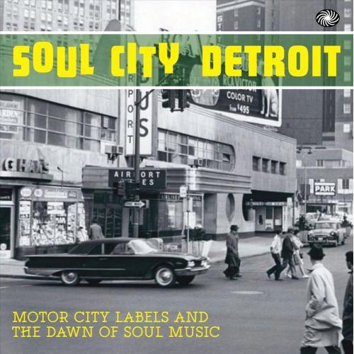 Soul City Detroit [CD]