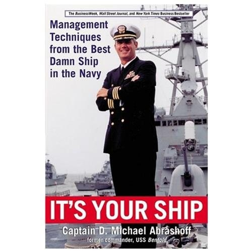 It's Your Ship : Management Techniques from the Best Damn Ship in the Navy (Paperback)
