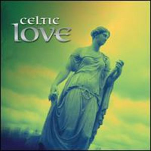 Celtic Love [Fast Forward] By Various Artists (Audio CD)