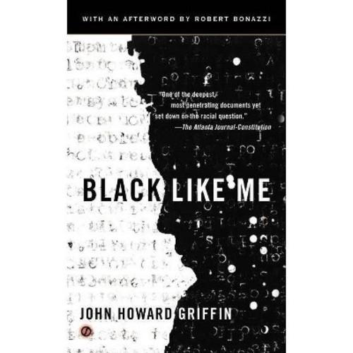 John Howard Griffin Black Like Me