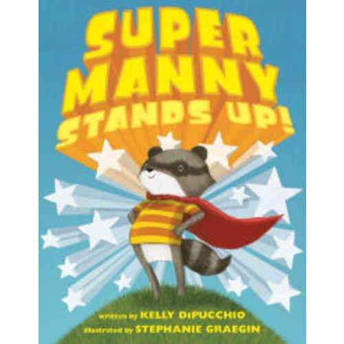 Super Manny Stands Up!
