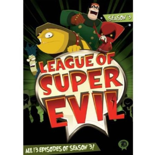 League Of Super Evil: Season Three