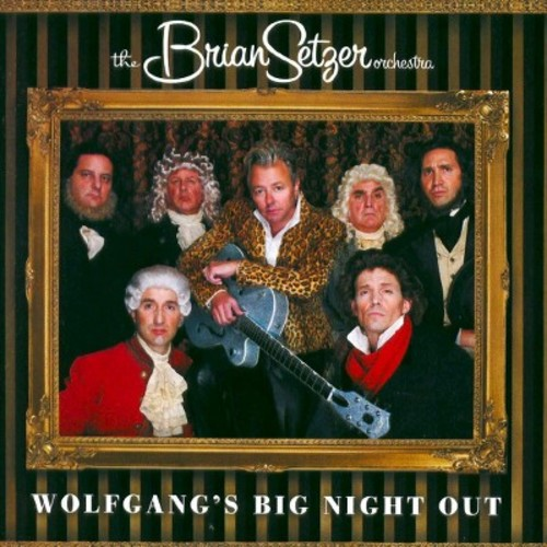 The Brian Setzer Orchestra - Wolfgang's Big Night Out (CD)
