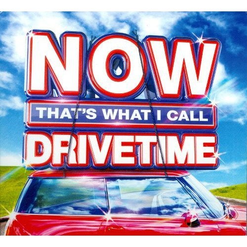 Now That's What I Call Drivetime [CD]