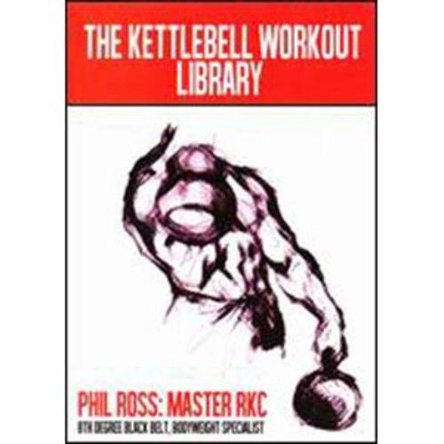 Phil Ross: Kettlebell Workout Library [8 Discs]