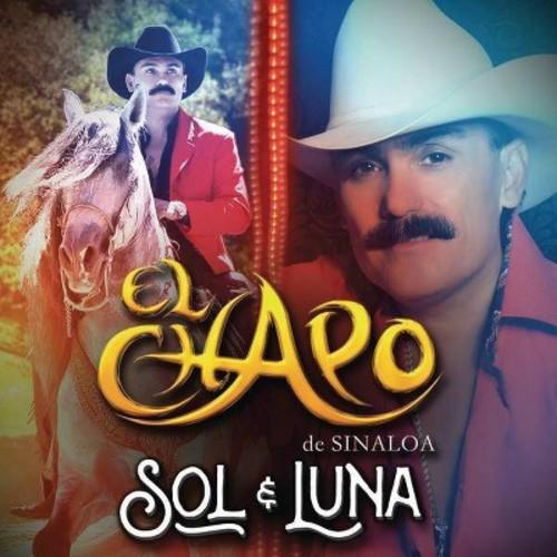 El Chapo De Sinaloa - Sol Y Luna (CD)