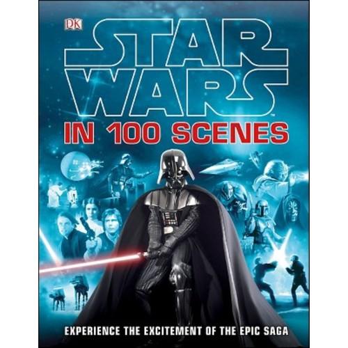 Star Wars in 100 Scenes (Hardcover) (Jason Fry)