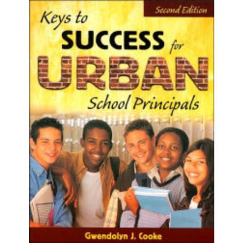 Keys to Success for Urban School Principals / Edition 2