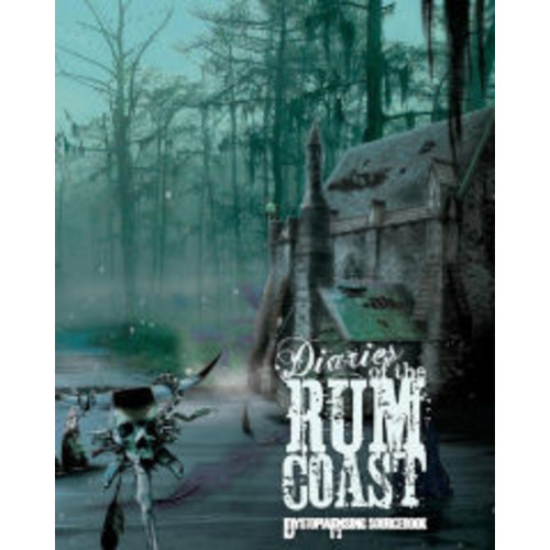 Diaries of the Rum Coast (Dystopia Rising)
