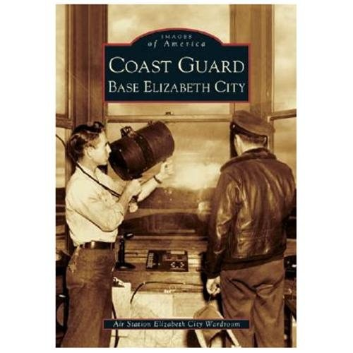 Coast Guard Base Elizabeth City (Paperback)