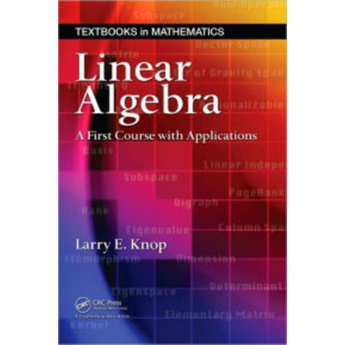 Linear Algebra: A First Course with Applications