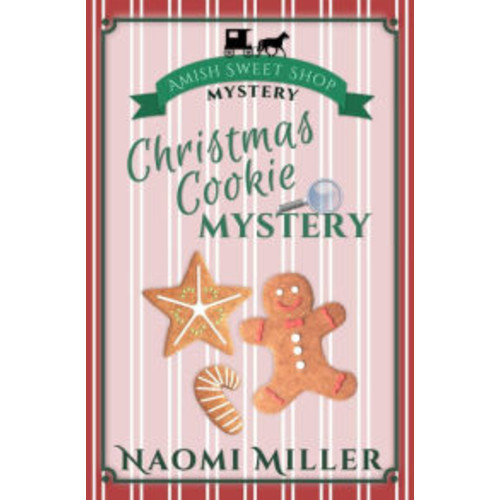 Christmas Cookie Mystery (Amish Sweet Shop Mystery, #2)