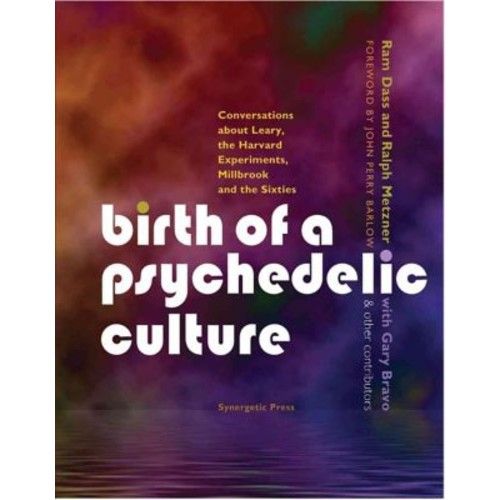 Birth of a Psychedelic Culture