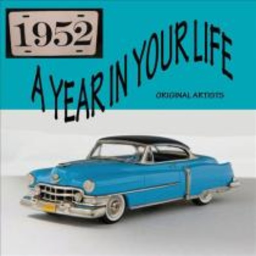 Year in Your Life: 1952 [CD]