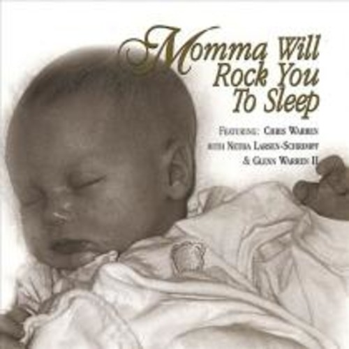 Lullaby CD: Momma Will Rock You to Sleep [CD]