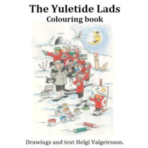 The Yuletide Lads Colouring Book: The Yuletide Lads
