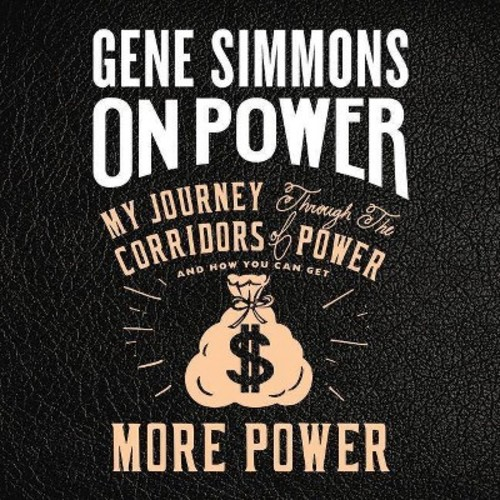 On Power : My Journey Through the Corridors of Power and How You Can Get More Power (MP3-CD) (Gene