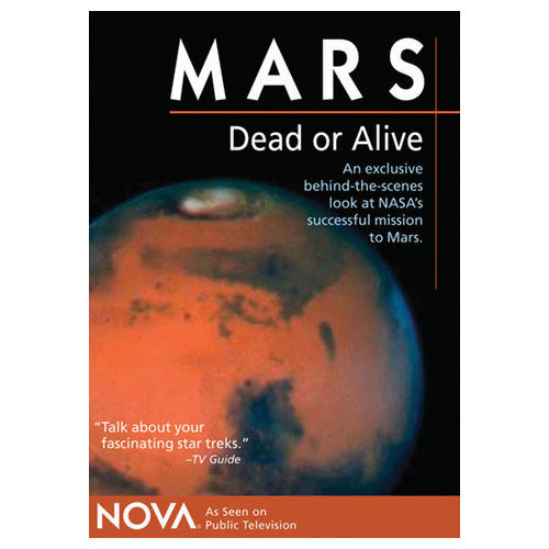NOVA - Mars, Dead or Alive