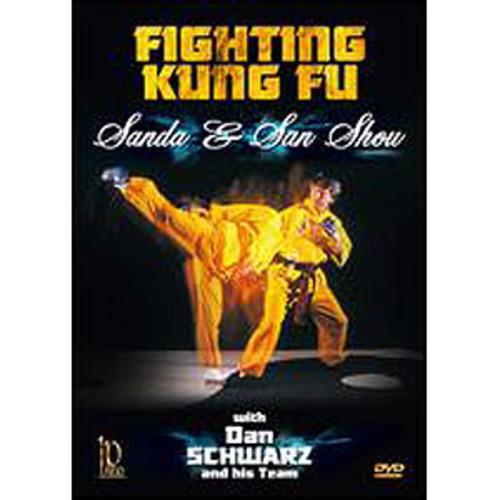 Fighting Kung Fu: Sanda And Sanshou With Dan Schwarz