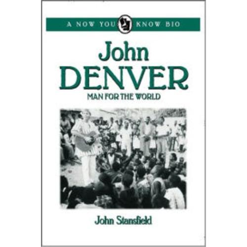 John Denver: Man for the World
