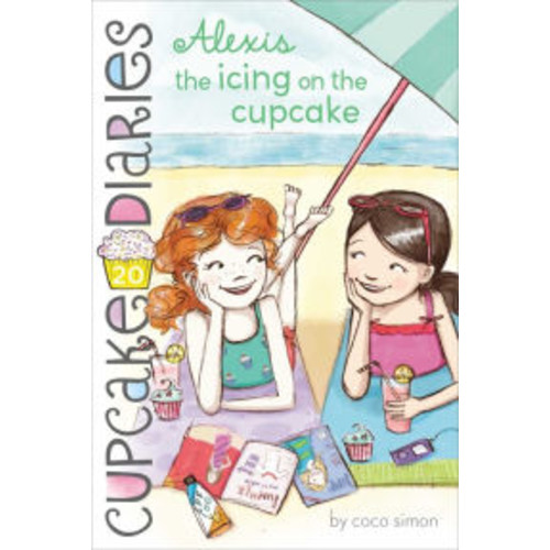 Alexis the Icing on the Cupcake (Cupcake Diaries Series #20)