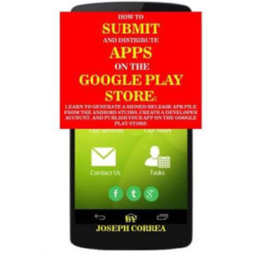 How To Submit And Distribute Apps On The Google Play Store: Learn to generate a signed release APK file from the Android Studio, create a developer account, and publish your app on the Google Play Store