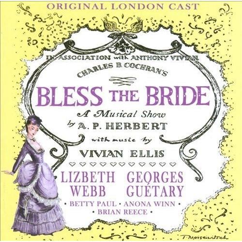Bless the Bride [Original London Cast] [CD]