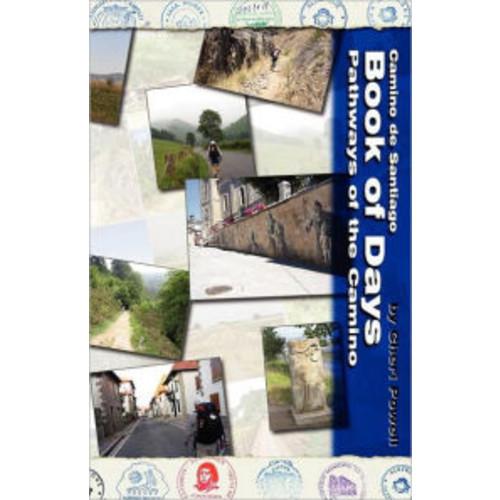 Camino de Santiago Book of Days Pathways of the Camino