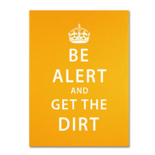 Trademark Global Get the Dirt III by Megan Romo Textual Art on Wrapped Canvas Size: 19