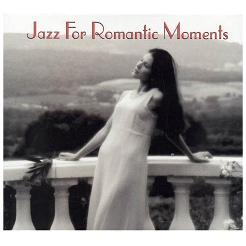 Jazz For Romantic Moments