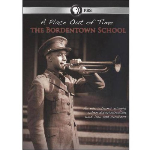 A Place Out of Time: The Bordentown School [DVD] [2009]