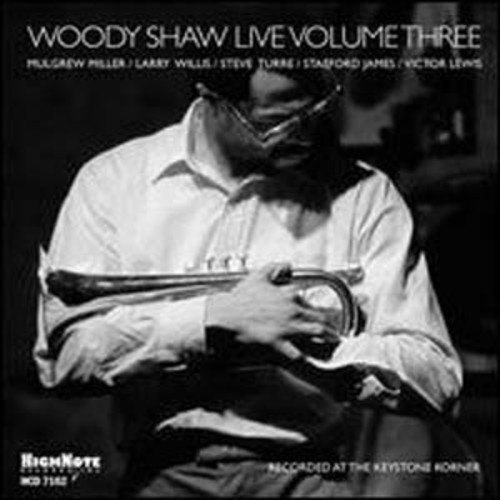 Woody Shaw Live, Vol. 3 Woody Shaw Audio Compact Disc