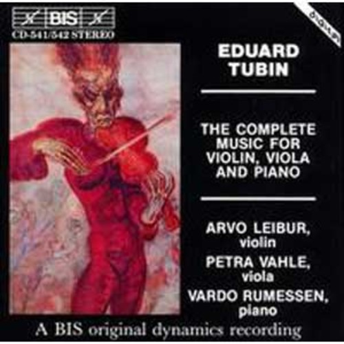 Tubin: Complete Music for Violin, Viola and Piano (Audio CD)
