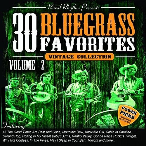 30 Bluegrass Favorites, Volume 2 - Power Picks: Vintage Collection