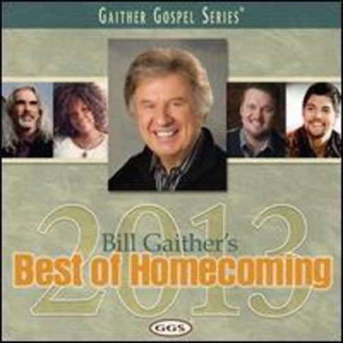 Bill Gaither's Best of Homecoming 2013 [CD]
