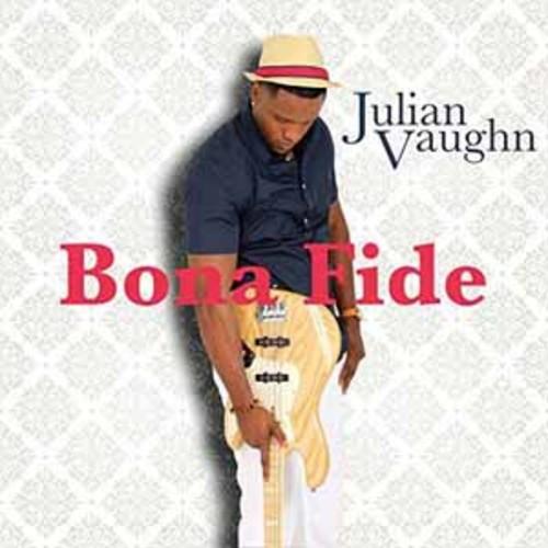 Julian Vaughn - Bona Fide [Audio CD]