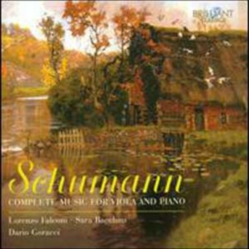 Schumann: Complete Music for Viola and Piano By Lorenzo Falconi (Audio CD)