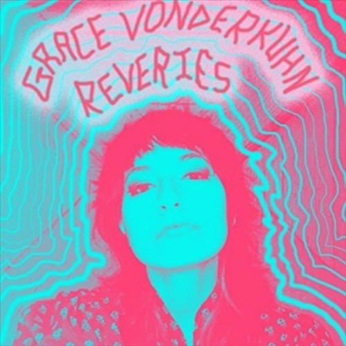 Grace Vonderkuhn - Reveries (Vinyl)