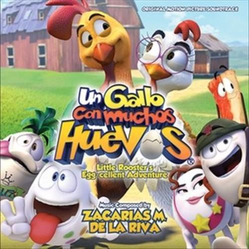 Un Gallo con Muchos Huevos (Little Rooster's Egg-Cellent Adventure) [Original Motion Picture Soundtrack] [CD]