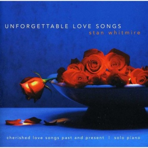 Unforgettable Love Songs [CD]