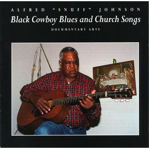 Black Cowboy Blues And Church Songs [CD]