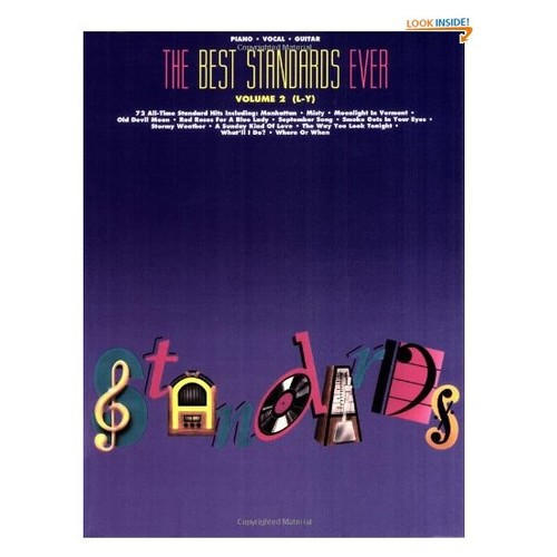 The Best Standards Ever: Piano, Vocal and Guitar: volume 2 L-Y