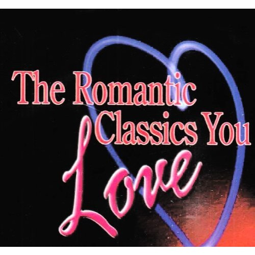 Romantic Classics You Love