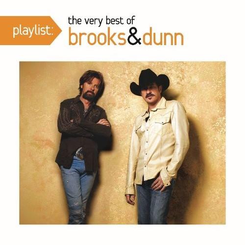 Playlist: The Very Best of Brooks & Dunn [CD]