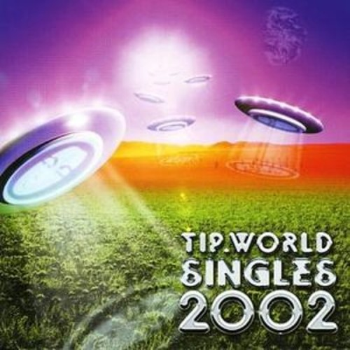 Tip World Singles 2002 [CD]