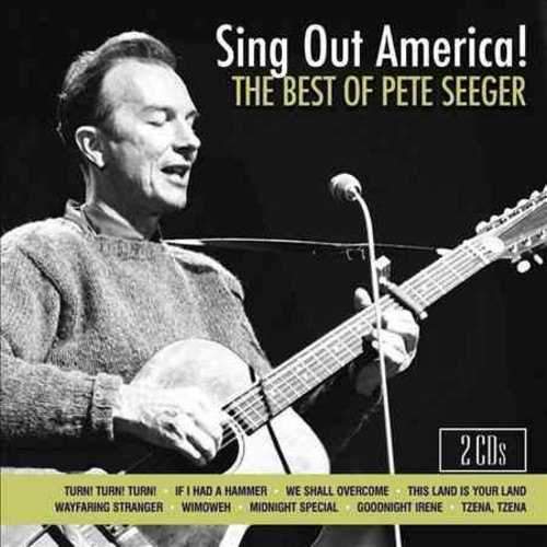 Pete Seeger - Sing Out America!: The Best of Pete Seeger