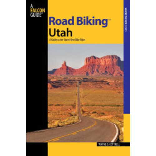 Road Biking Utah: A Guide to the State's Best Bike Rides
